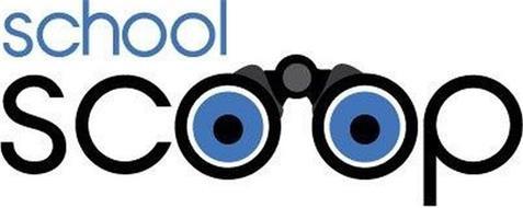 SCHOOL SCOOP