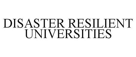 DISASTER RESILIENT UNIVERSITIES