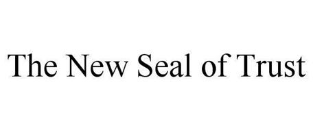 THE NEW SEAL OF TRUST