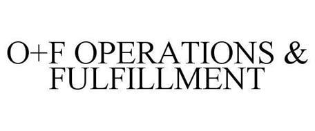 O+F OPERATIONS & FULFILLMENT
