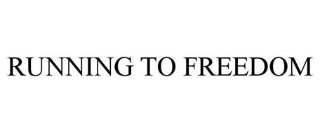 RUNNING TO FREEDOM