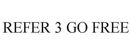 REFER 3 GO FREE