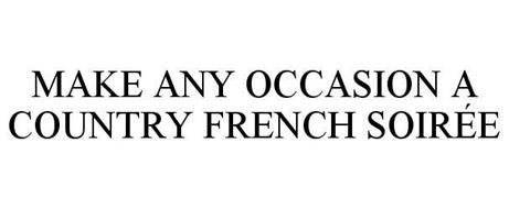 MAKE ANY OCCASION A COUNTRY FRENCH SOIRÉE
