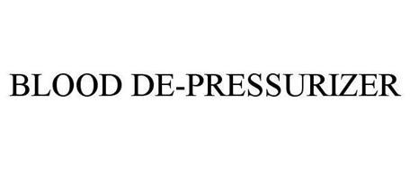 BLOOD DE-PRESSURIZER