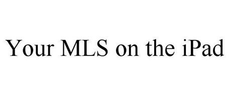 YOUR MLS ON THE IPAD