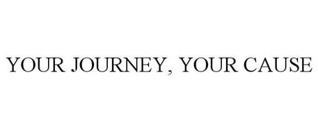 YOUR JOURNEY, YOUR CAUSE