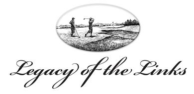 LEGACY OF THE LINKS
