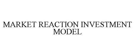 MARKET REACTION INVESTMENT MODEL