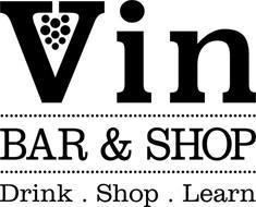 VIN BAR & SHOP DRINK. SHOP. LEARN