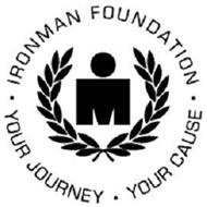 IRONMAN FOUNDATION M YOUR JOURNEY, YOURCAUSE