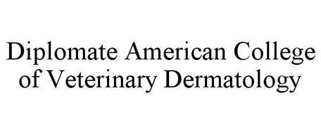 DIPLOMATE AMERICAN COLLEGE OF VETERINARY DERMATOLOGY