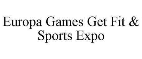 EUROPA GAMES GET FIT & SPORTS EXPO