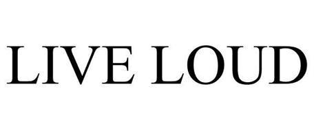 LIVE LOUD