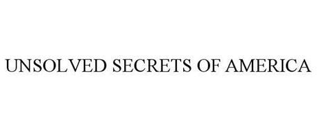 UNSOLVED SECRETS OF AMERICA