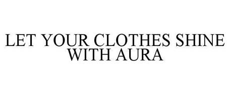 LET YOUR CLOTHES SHINE WITH AURA