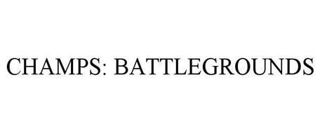 CHAMPS: BATTLEGROUNDS