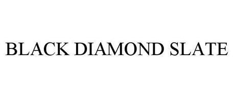 BLACK DIAMOND SLATE