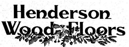 HENDERSON WOOD FLOORS