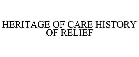 HERITAGE OF CARE HISTORY OF RELIEF