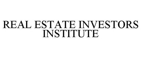 REAL ESTATE INVESTORS INSTITUTE