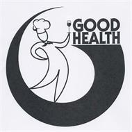 G GOOD HEALTH