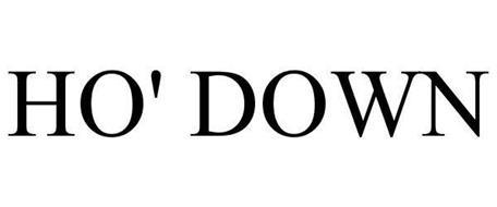 HO' DOWN