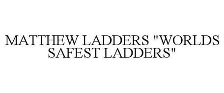 MATTHEW LADDERS
