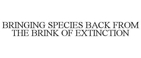 BRINGING SPECIES BACK FROM THE BRINK OF EXTINCTION
