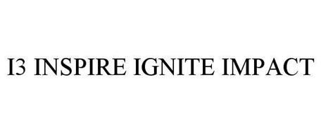 I3 INSPIRE IGNITE IMPACT