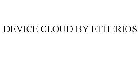 DEVICE CLOUD BY ETHERIOS