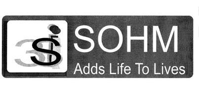 3 S I SOHM ADDS LIFE TO LIVES