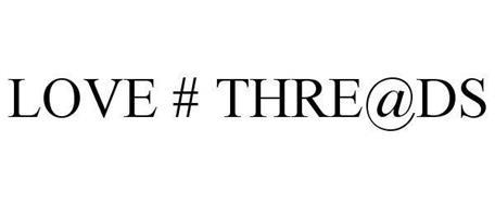LOVE # THRE@DS