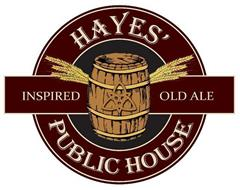 HAYES' INSPIRED OLD ALE PUBLIC HOUSE