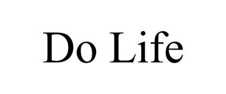 DO LIFE