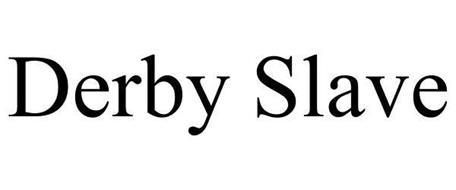 DERBY SLAVE
