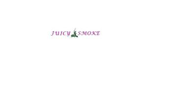JUICY SMOKE