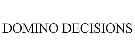 DOMINO DECISIONS