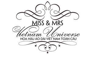 MISS & MRS VIETNAM UNIVERSE HOA HAU ÁO DÀI VIET NAM TOÀN CAU