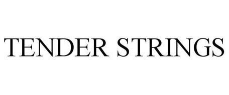 TENDER STRINGS