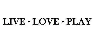 LIVE · LOVE · PLAY
