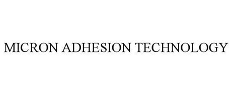 MICRON ADHESION TECHNOLOGY