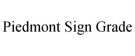 PIEDMONT SIGN GRADE