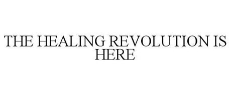 THE HEALING REVOLUTION IS HERE