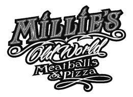 MILLIE'S OLD WORLD MEATBALLS & PIZZA