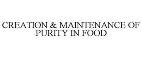CREATION & MAINTENANCE OF PURITY IN FOOD