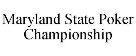 MARYLAND STATE POKER CHAMPIONSHIP