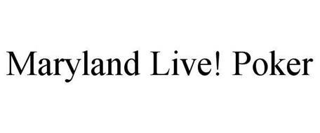 MARYLAND LIVE! POKER