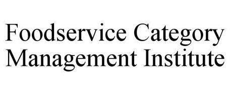 FOODSERVICE CATEGORY MANAGEMENT INSTITUTE