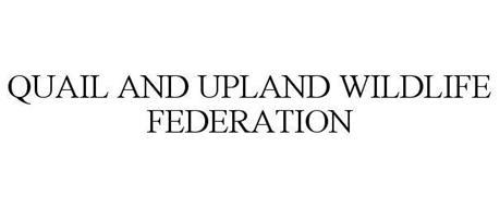 QUAIL AND UPLAND WILDLIFE FEDERATION