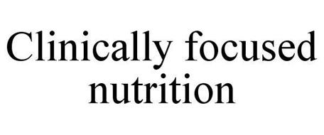 CLINICALLY FOCUSED NUTRITION